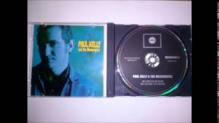 Watch Paul Kelly  The Messengers I Had Forgotten You video