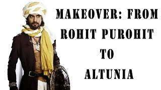 Makeover: From Rohit Purohit to Altunia