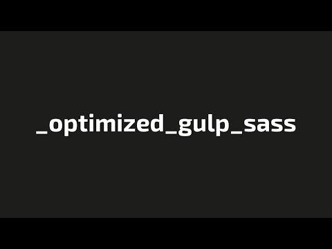 Стартовый шаблон для верстки сайтов _optimized_gulp_sass (запуск, решение проблем, описание)
