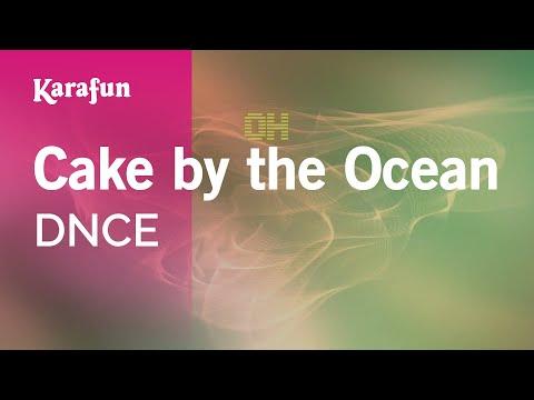 Karaoke Cake  the Ocean  DNCE *