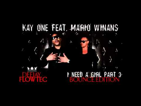 Kay One feat. Mario Winans - I Need A Girl Remix Music Videos