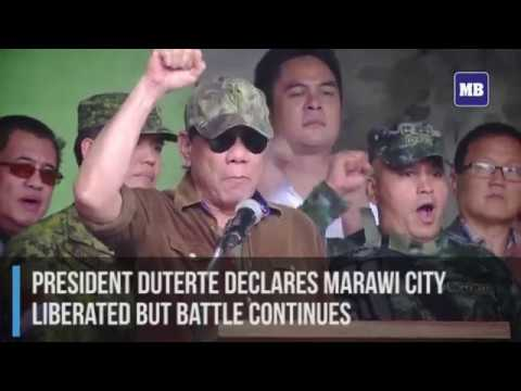 President Duterte declares marawi city  liberated but battle continues