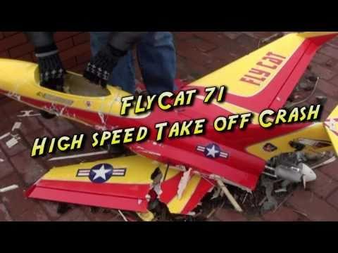 FlyCat 71 High Speed Take off Crash