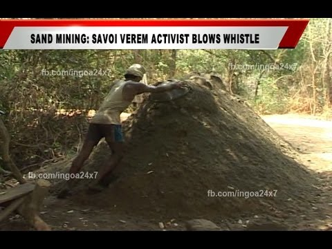 SAND MINING: SAVOI VEREM ACTIVIST BLOWS WHISTLE