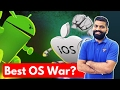 Best OS for Smartphones? iOS Vs Android?