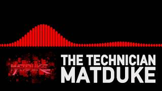 Matduke - The Technician [Happy Hardcore]