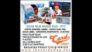 2018 MLB Mixer #10 - PYT - The Card Swap