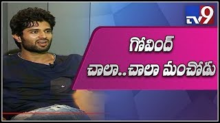 Vijay Devarakonda about Govind role in movie