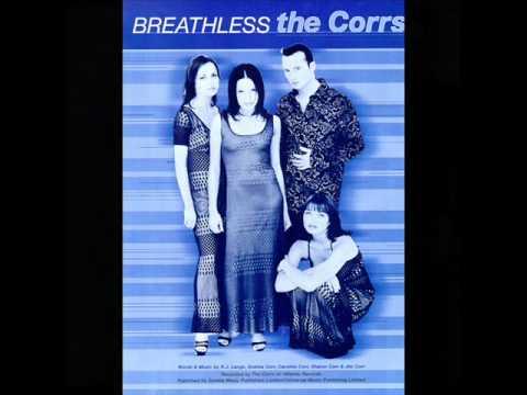 The Corrs - Breathless (Chris Karra Dean Mix)