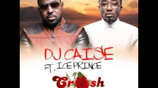 DJ Caise - Crush Ft Ice Prince [NEW OFFICIAL 2014]