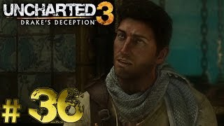 Uncharted 3 - Drakes Deception #36 Überraschung, Überraschung! [Blind] - Uncharted 3 Let's Play