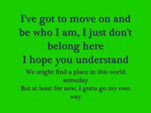 Gotta go my own way with lyrics- High School Musical 2
