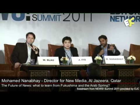'The Future of News: What to Learn from Fukushima and the Arab Spring?'