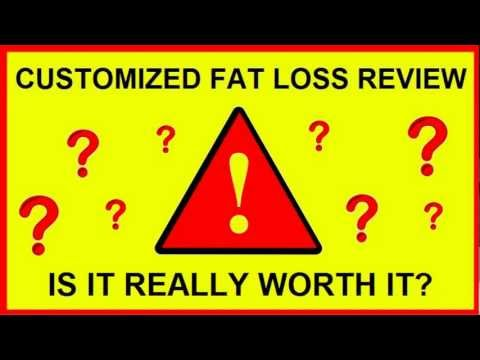 Customized Fat Loss Review - Scam or Not? My REAL Customer Review!