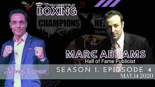 Marc ABRAMS HOF Boxing Writer   COVID BOXING UPDATES   May 14 2020