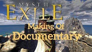 Myst III  Exile   making of