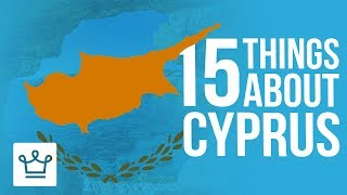 15 Things You Didn't Know About Cyprus