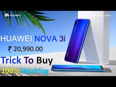 Trick To Buy Huawei Nova 3i On Amazon 100% Working | Price, Reviews, Specs, Features, Specifications