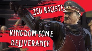 Kingdom Come Deliverance - UN JEU RACISTE!