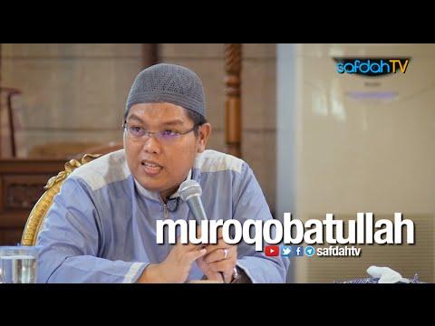 Kajian Ilmiah: Muroqobatullah - Ustadz Firanda Andirdja, MA
