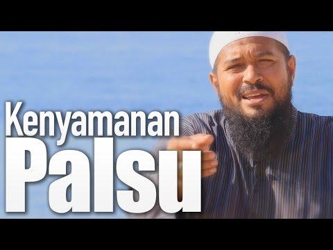 Ceramah Singkat: Kenyamanan Palsu - Ustadz Subhan Bawazier