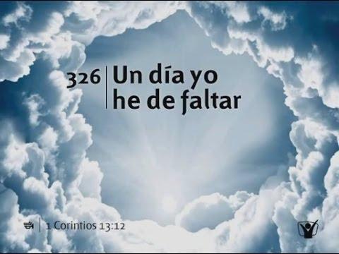 Un Dia Yo He De Faltar (pista) - Himno 326 | Himnario Adventista video