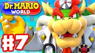 Dr. Mario World - Gameplay Walkthrough Part 7 - Dr. Bowser! Levels 71-80 3-Star! (iOS)