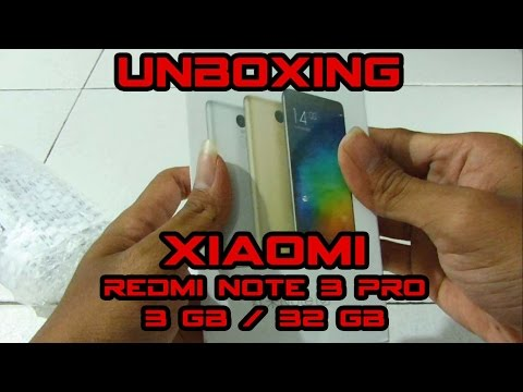 Unboxing and Review : Xiaomi Redmi Note 3 Pro Ram 3 GB / Rom 32 GB Oktober 2016