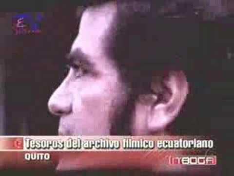 Tesoros del archivo filmico Ecuatoriano