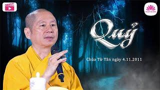 Quỷ - TT. Thích Chân Quang