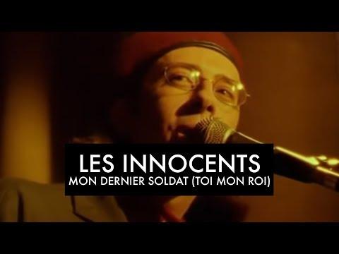 Les Innocents - Mon Dernier Soldat