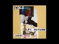 Maroon 5 Ft Future Cold Maesic Remix CDQ Download mp3