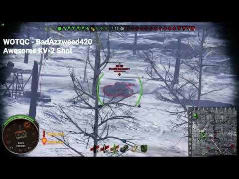 WOTQC - BadAzzweed420 - World of Tanks xbox - Awesome KV-2 Job