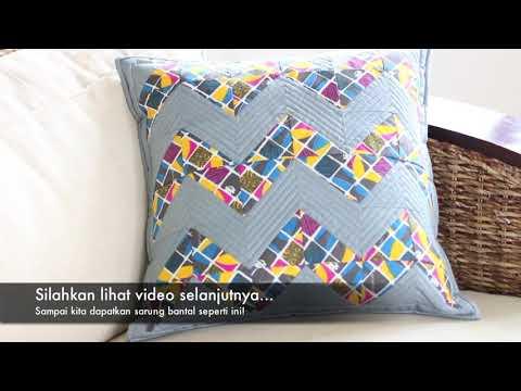 Part 1/4. Menjahit Sarung Bantal (Pola Chevron)