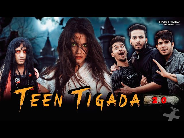 Teen Tigada Part 2- | Elvish Yadav | Horror Comedy thumbnail