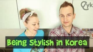 Do Foreigners Have to Be Fashionable in Korea?