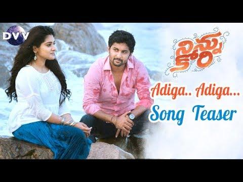 Ninnu Kori Telugu Movie Songs   Adiga Adiga Song Teaser   Nani   Nivetha Thomas   #AdigaAdiga