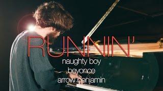 "Download Lagu ""Runnin' (Lose It All)""  - Naughty Boy ft.Beyoncé, Arrow Benjamin (Piano Cover) - Costantino Carrara Gratis STAFABAND"