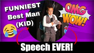 BEST Best Man Speech ever! and by a 7 year old