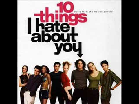 Soundtrack  10 Things I Hate About You  I Know