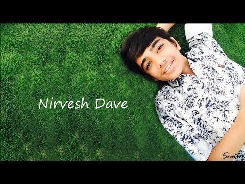 Nirvesh Dave - Kise Puchhu