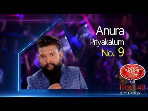 Dream Star Season 7 | Final 48 ( 02nd Group ) Anura Priyakalum - 10-06-2017