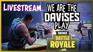 Fortnite with Friends AND SPAGHETTI !!!!!!!!!! | We Are The Davises Live Stream