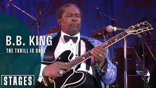 B B King The Thrill Is Gone Live At Montreux 1993