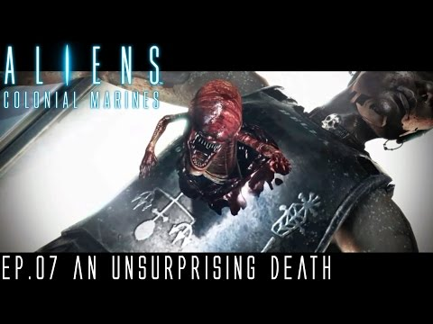 Let's Play (Blind) Aliens: Colonial Marines Ep.7-An Unsuprising Death