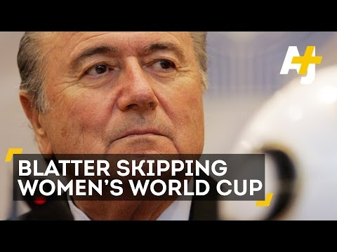 Why Isn't Sepp Blatter Going To The Women's World Cup Final?