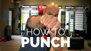 Learn Basics of How to Throw a Punch - Boxing MMA Tutorial | StrengthDojo