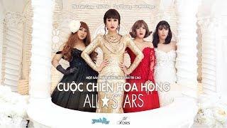 CUỘC CHIẾN HOA HỒNG - ALL STARS - HÀI HAY NHẤT 2017