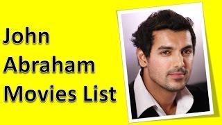 John Abraham Movies List