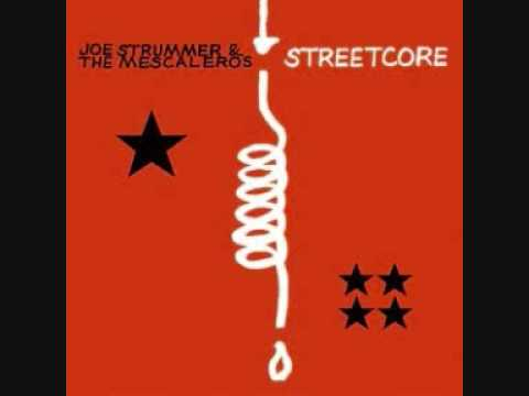Joe Strummer & The Mescaleros - Burnin Streets